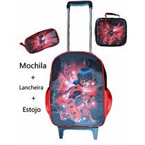 Mochila Ladybug Miraculos Rodinhas Lancheira Estojo Kit