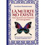 Libro La Muerte No Existe Por Jocelyne Ramniceanu<br><strong class='ch-price reputation-tooltip-price'>Bs. 88.000<sup>00</sup></strong>