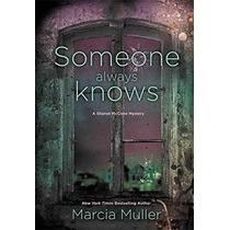 Libro Someone Always Knows (a Sharon Mccone Mystery) - Nuevo