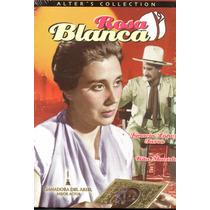 Dvd Rosa Blanca / Rita Macedo E Ignacio Lopez Tarso