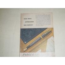 Coleção Propaganda Antiga Caneta Parker Anos 40