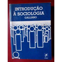 Introdução Á Sociologia - Galliano