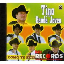 Tino Y Su Banda Joven, Como Te Extraño, Musart 2004
