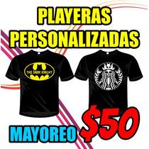 Playeras Personalizadas Alta Calidad