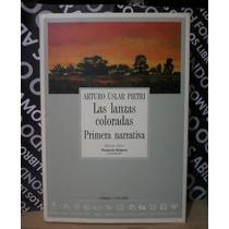Las Lanzas Coloradas Arturo Uslar Pietri, Coleccion Archivos
