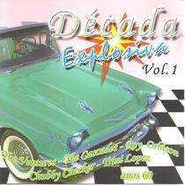 Cd - Década Explosiva - Anos 60 - Volume 1