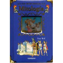 Libro: Las Más Bellas Historias De La Mitología ( Tony Wolf)