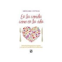 Libro En La Comida Como En La Vida *cj