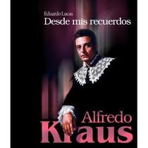 Alfredo Kraus: Desde Mis Recuerdos; Eduardo Luc Envío Gratis