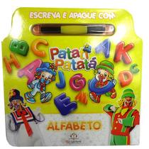Livro Infantil Escreva Apague Patati Patatá Alfabeto Criança