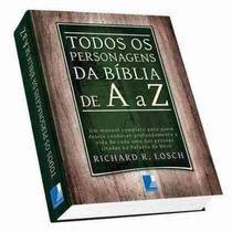 Todos Os Personagens Da Bíblia De A A Z Ed. Templus