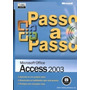 Passo A Passo - Microsoft Office Access 2003 Ccd