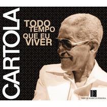 Cd Cartola - Todo O Tempo Que Eu Viver 1967-1976 (lacrado)