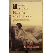 Marqués De Sade 5 Libros Julieta Justina Filosofía Del Tocad