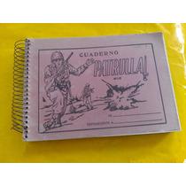 Antiguo Cuaderno De Los 60`s 70`s Patrulla De Dibujo