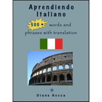 Aprendar Italinao +500 Palabras Con Ejemplos - Libro Dig