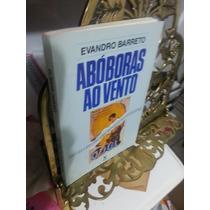 Abóboras Ao Vento - Evandro Barreto