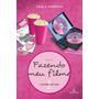 Livro Fazendo Meu Filme - V.1 - A Estreia De Fani - Pimenta,