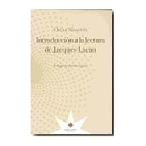 Introducción A La Lectura De Jacques Lacan / Masotta (envíos