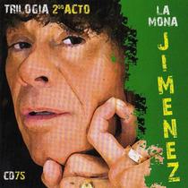 La Mona Jimenez - Trilogia 2do Acto Cd N° 75 - Los Chiquibum