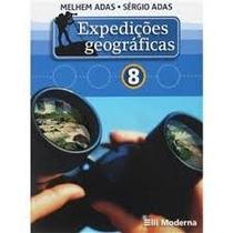 Livro Expedições Geográficas 8 Editora Moderna