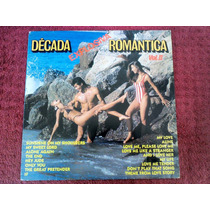 Lp Vinil Decada Explosiva Romântica Vol. 2