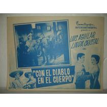 Luis Aguilar, Con El Diablo En El Cuerpo, Cartel De Cine