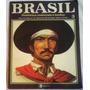 Coleção Brasil - Histórias, Costumes E Lendas Vol. 03