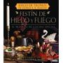 Festín De Hielo Y Fuego. Juego De Tronos (rectas De Cocina)