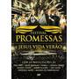 Festival Promessas E Jesus Vida Verão - Dvd - Frete Grátis