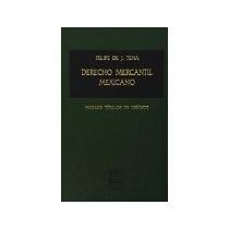 Libro Derecho Mercantil Mexicano -6089 *cj