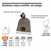 Azadones Oreja Y Martillo,sin Mango 2.3 Lb