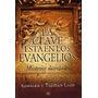 Clave Esta En Los Evangelios, La Llop Kabaleb