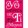 Yo Antes De Ti - Jojo Moyes - Libro Digital Pdf Epub Mobi