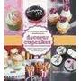 Decorar Cupcakes Dise#os Para Celebraciones Bodas Ni#os