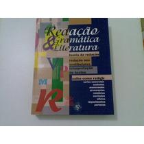 Livro Redaçao Gramatica Literatura Ano 2002