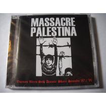 Massacre Palestina 87 / 91 Cd