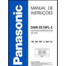 Manual Em Português Do Gravador Dvd Panasonic Dmr-es10