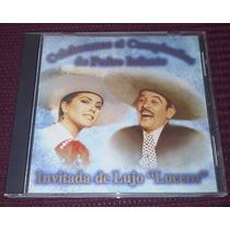 Cd Pedro Infante Y Lucero Celebramos El Cumple