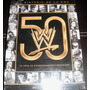 La Historia De La Wwe - 50 Años En Dvd