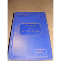 Libro El Libro De Los Espiritus, Allan Kardec, Año 1904 ,
