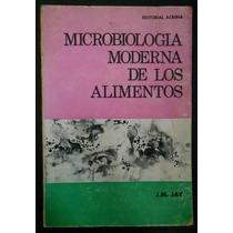 Microbiología Moderna De Los Alimentos, J.m. Jay, Ed Acribia