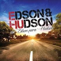 Cd Edson & Hudson* De Edson Para:hudson
