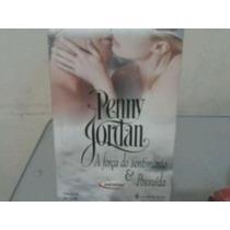 Livro A Força Do Sentimento E Possuída Penny Jordan