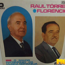Raul Torres E Florêncio 1962 O Maior Patrimônio Da Mpb Lp