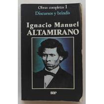 Ignacio Manuel Altamirano. Obras Completas I