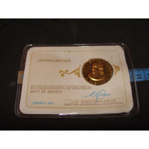 Medalla De Franklin Mint De Mexico, Certificado, 1979