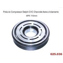 Polia Do Compressor Ar Condicionado Gm Astra - Original Nova