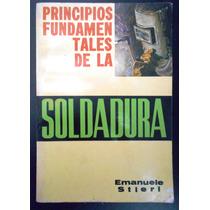 Principios Fundamentales De La Soldadura, Emanuele Stieri
