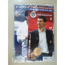 Monedas Guadalajara Campeon 2006 Chepo De La Torre Santana